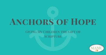 Scripture, Anchors of Hope