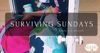 Surviving Sundays, Babies 0-3 Months
