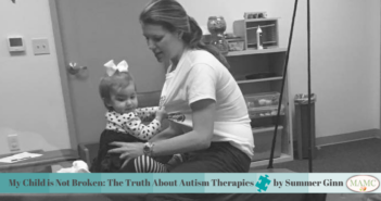My Child is Not Broken: The Truth About Autism Therapies by Summer Ginn