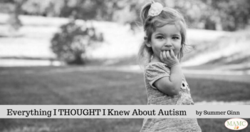 Everything I THOUGHT I Knew About Autism by Summer Ginn