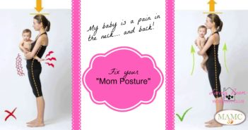 My baby is a pain in my neck: Fix Your Mom Posture